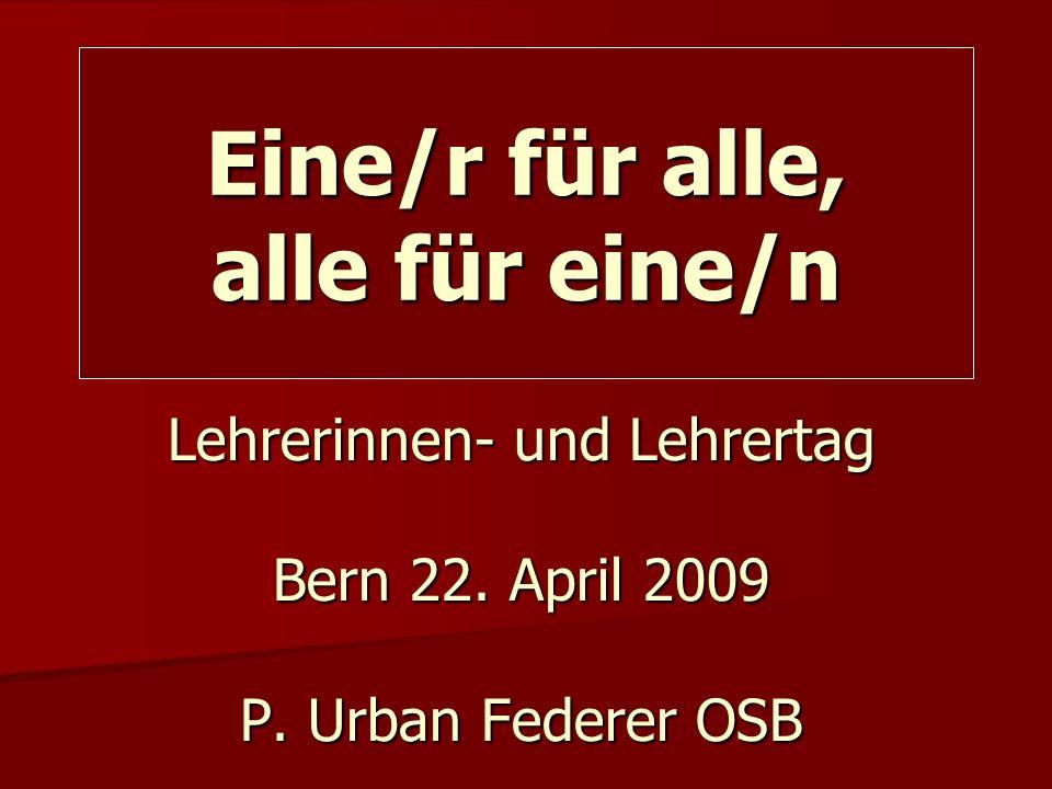 Lehrerinnen- und Lehrertag Bern 22. April 2009 P.
