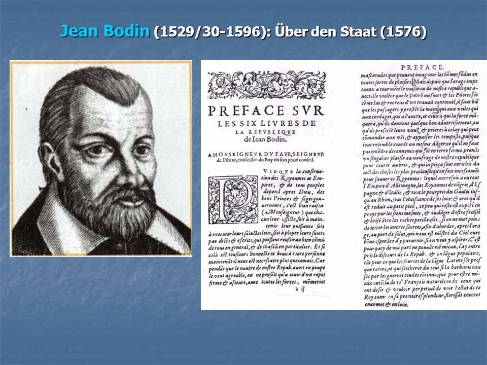 Jean Bodin (1529/30-1596): Über den Staat (1576)