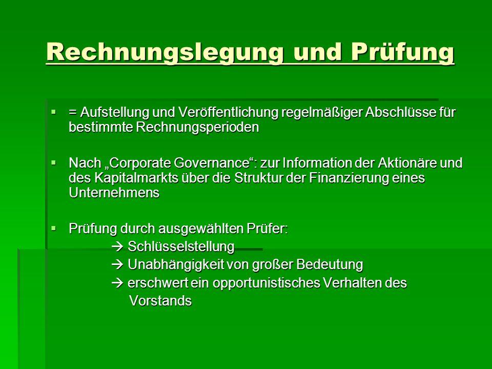 Rechnungslegung und Prüfung = Aufstellung und Veröffentlichung regelmäßiger Abschlüsse für bestimmte Rechnungsperioden = Aufstellung und Veröffentlich