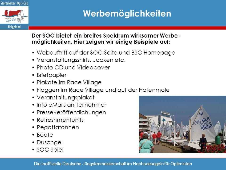 Die inoffizielle Deutsche Jüngstenmeisterschaft im Hochseesegeln für Optimisten Werbemöglichkeiten Der SOC bietet ein breites Spektrum wirksamer Werbe