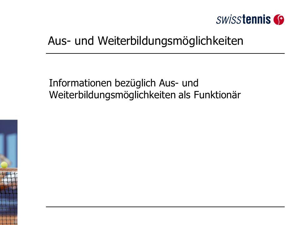 Aus- und Weiterbildungsmöglichkeiten Informationen bezüglich Aus- und Weiterbildungsmöglichkeiten als Funktionär