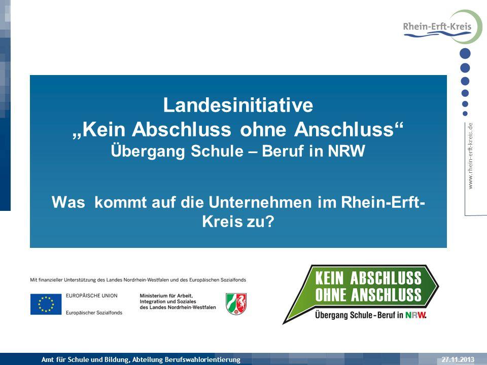 www.rhein-erft-kreis.de Gremienstruktur des Rhein-Erft-Kreises 27.11.2013 Amt für Schule und Bildung, Abteilung Berufswahlorientierung