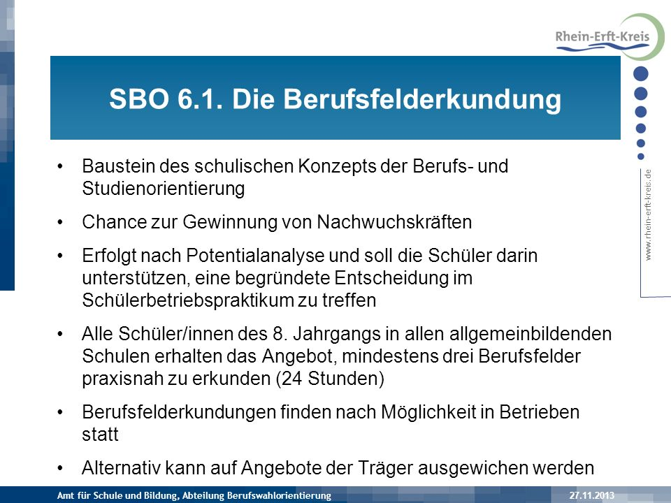 www.rhein-erft-kreis.de Exkurs: Neue Schulen im System ab 2013/2014 Insgesamt 912 Schülerinnen u.