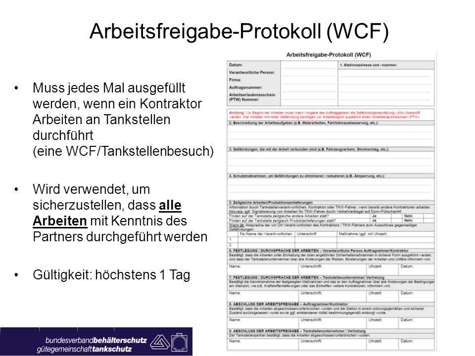 Wuppertal, 22. April 2010 Kontraktorschulung Seite 3 Arbeitsfreigabe-Protokoll (WCF) Muss jedes Mal ausgefüllt werden, wenn ein Kontraktor Arbeiten an