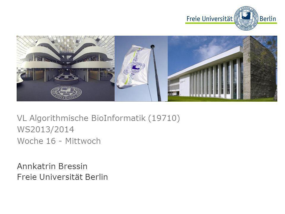Woche 16 - Montag Tim Conrad, VL Algorithmische Bioinformatik, WS2013/2014 62 Vertiefung: Systems Biology
