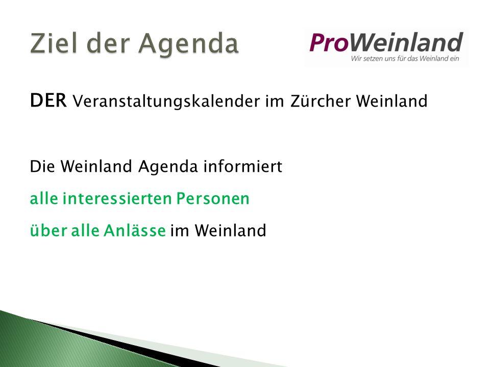DER Veranstaltungskalender im Zürcher Weinland Die Weinland Agenda informiert alle interessierten Personen über alle Anlässe im Weinland