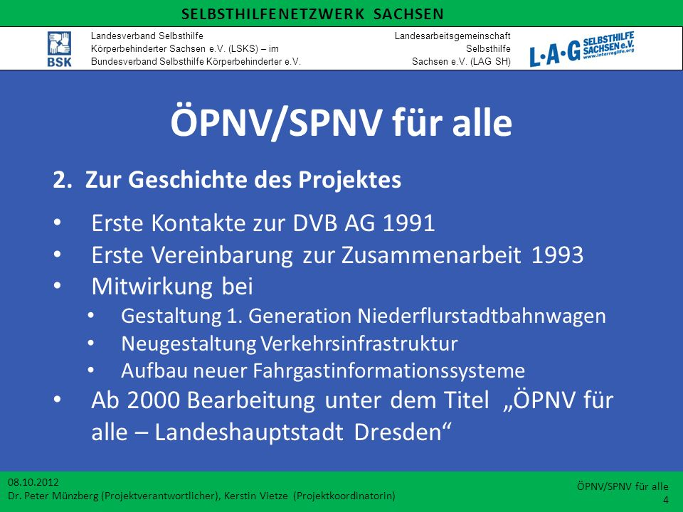 ÖPNV/SPNV für alle Mobilitätstraining mit DB Regio AG Standseilbahn Dresden (Sonderverkehrsmittel) 08.10.2012 Dr.
