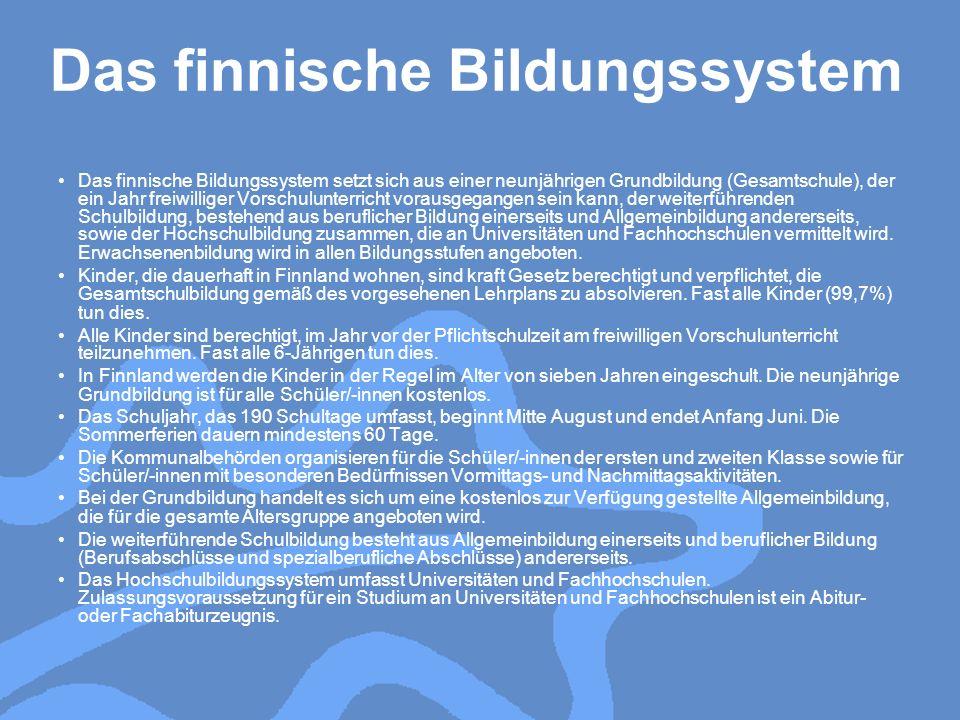 Das finnische Bildungssystem setzt sich aus einer neunjährigen Grundbildung (Gesamtschule), der ein Jahr freiwilliger Vorschulunterricht vorausgegange