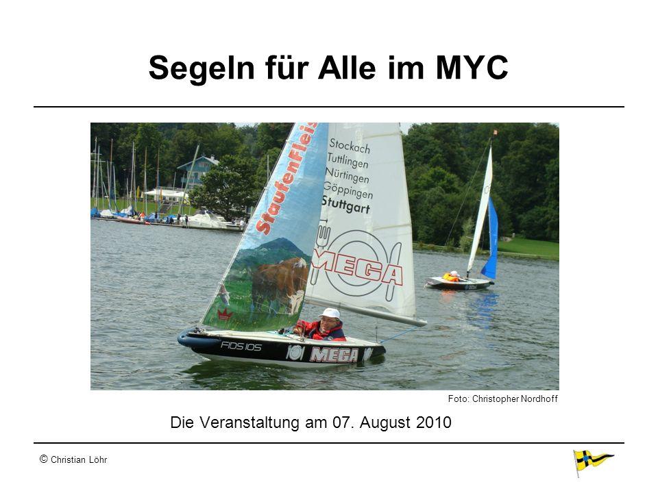 © Christian Löhr Segeln für Alle im MYC Die Veranstaltung am 07. August 2010 Foto: Christopher Nordhoff