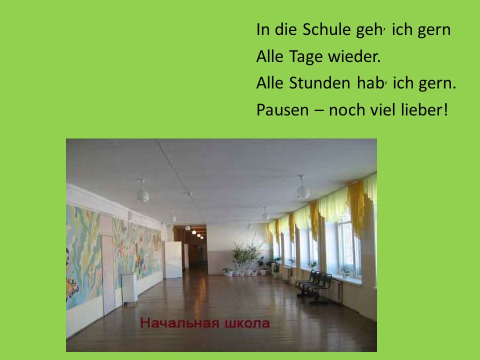 In die Aula kommen wieder, singen neue frohe Lieder, sagen Reime, tanzen hier viele Kinder und auch wir.