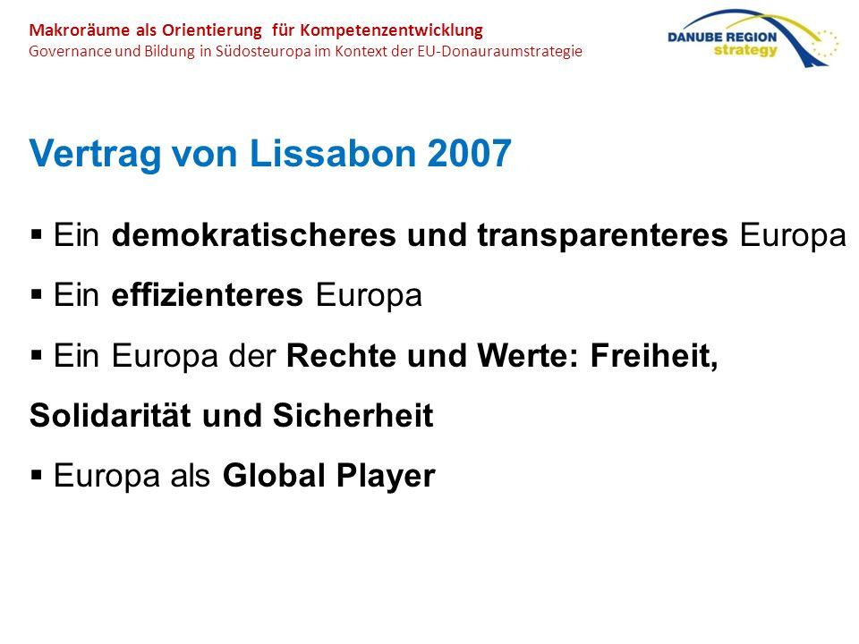 Makroräume als Orientierung für Kompetenzentwicklung Governance und Bildung in Südosteuropa im Kontext der EU-Donauraumstrategie Vertrag von Lissabon