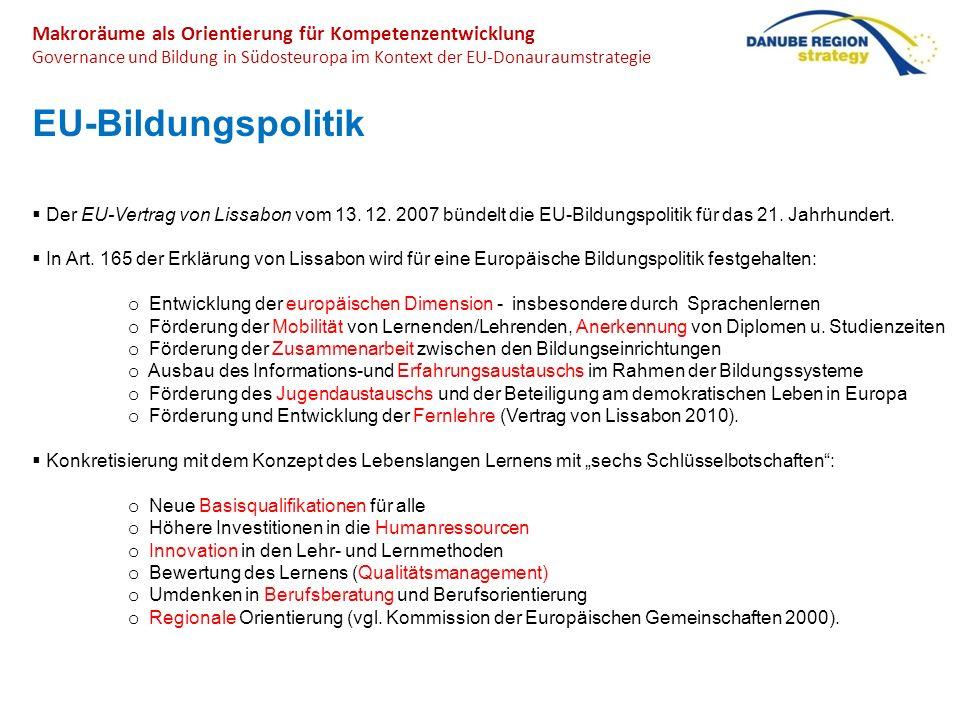 Makroräume als Orientierung für Kompetenzentwicklung Governance und Bildung in Südosteuropa im Kontext der EU-Donauraumstrategie EU-Bildungspolitik De