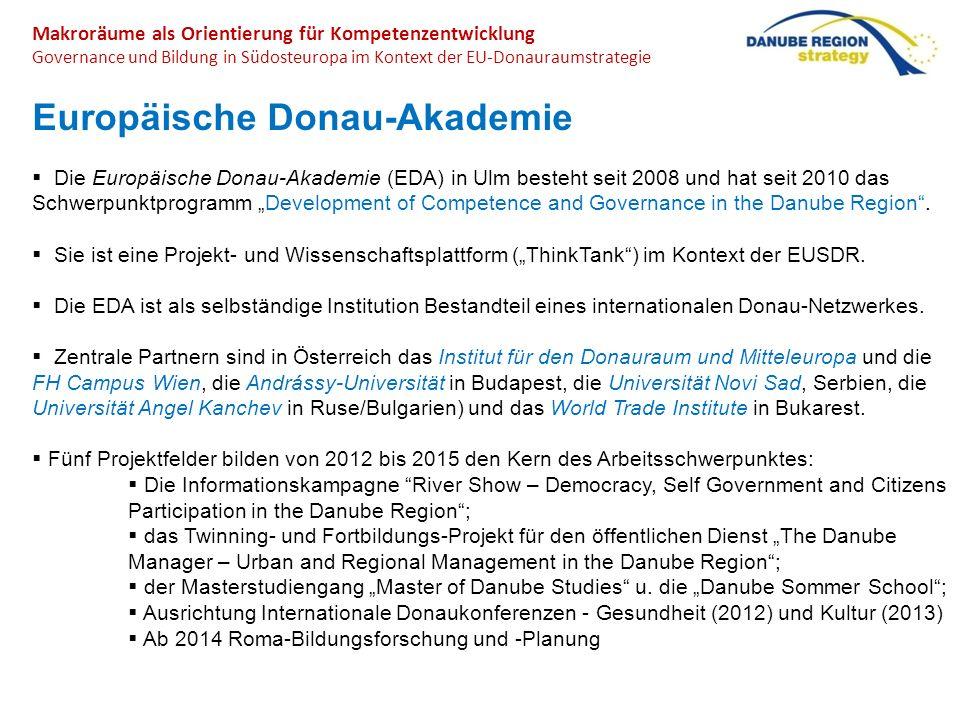 Makroräume als Orientierung für Kompetenzentwicklung Governance und Bildung in Südosteuropa im Kontext der EU-Donauraumstrategie Europäische Donau-Aka