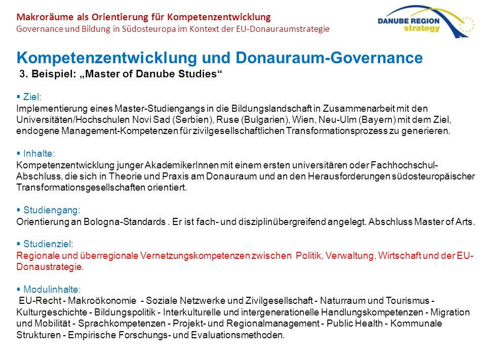 Makroräume als Orientierung für Kompetenzentwicklung Governance und Bildung in Südosteuropa im Kontext der EU-Donauraumstrategie Kompetenzentwicklung