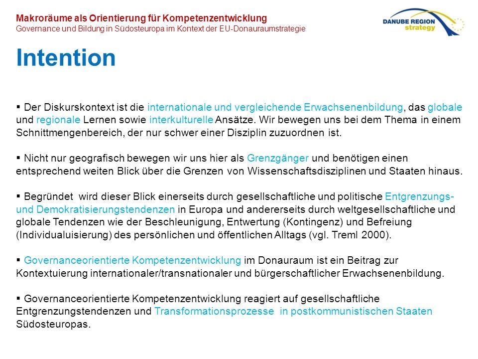 Makroräume als Orientierung für Kompetenzentwicklung Governance und Bildung in Südosteuropa im Kontext der EU-Donauraumstrategie Die gesellschaftlich-politische Dimension von Kompetenz im Horizont der EU-Governance Leitidee: Förderung der aktiven Staatsbürgerschaft und Förderung der Beschäftigungsfähigkeit (Kommission der EU Gemeinschaften 2000) Strategie: Life Long Learning und Active Citizenship sind die zentralen Leitideen europäischer Bildungspolitik für die EUSDR Umsetzung: Neue Steuerungsinstrumente Für zivilgesellschaftliche Ermöglichungsräume auf kommunaler und regionaler Ebene Für zivilgesellschaftliche Governance-Kompetenzen Operativ: Governance-Kompetenzen haben das Ziel Maßstäbe für räumliche Zugehörigkeit zu entwickeln (= Partizipation) Maßstäbe für zeitliche Zugehörigkeit zu entwickeln (= Antizipation) Pädagogisch bedeutet dies: Erwachsenenbildung als regionaler Entwicklungsfaktor Erwachsenenbildung für eine regionale Identität Erwachsenenbildung mit gemeinwesenorientierter Ausrichtung Für die Erwachsenenbildung bedeutet dies, dass sie sich auch politisch und regional definieren muss, dass der gesellschaftliche Wandel der Region zum Fokus für Bildung wird, dass der Bürger und das Gemeinwesen zu endogenen Potentialen für die (Donau-)Region werden, dass Schnittstellen zwischen formalem, non-formalem und informellem Lernen herzustellen sind Erwachsenenbildung bekommt die Funktion als Partner für Politik, Verwaltung und Planung, als Entwicklungsfaktor an der Schnittstelle von Ökonomie, Kultur und Politik, als Moderator und Animator für konzertierte Aktionen und Bildungs-Bündnisse in der Region, als Initiator für endogene und selbstgesteuerte regionale Entwicklungsprozesse, als Unterstützer und Berater für individuelles.