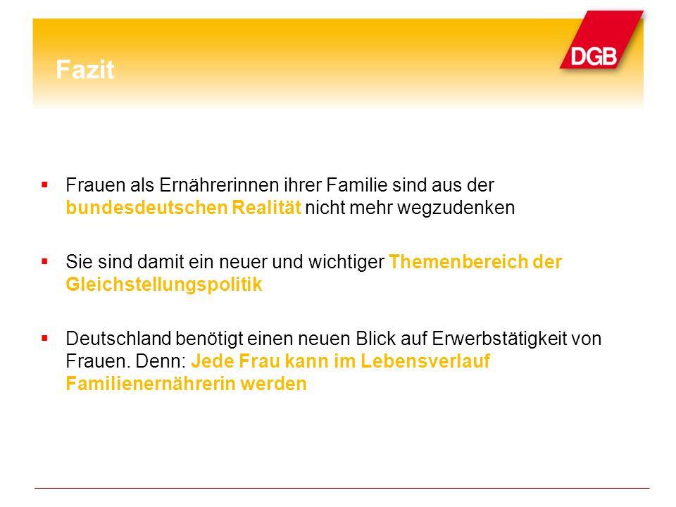 Frauen als Ernährerinnen ihrer Familie sind aus der bundesdeutschen Realität nicht mehr wegzudenken Sie sind damit ein neuer und wichtiger Themenbereich der Gleichstellungspolitik Deutschland benötigt einen neuen Blick auf Erwerbstätigkeit von Frauen.