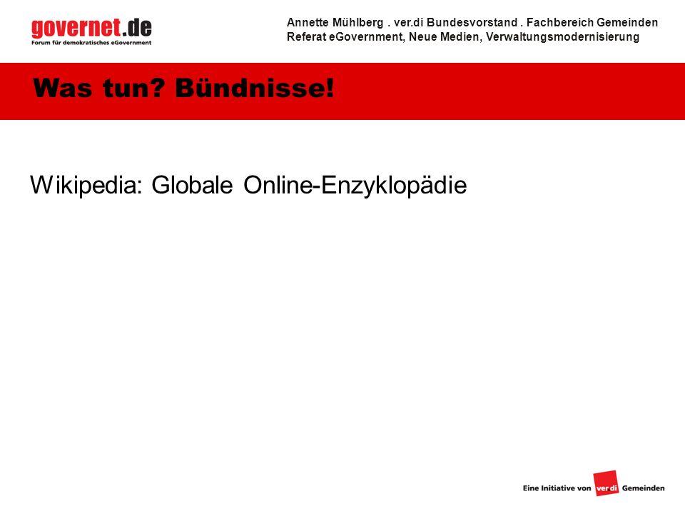 Wikipedia: Globale Online-Enzyklopädie Was tun. Bündnisse.