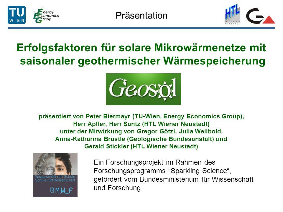 Präsentation Erfolgsfaktoren für solare Mikrowärmenetze mit saisonaler geothermischer Wärmespeicherung GEOSOL präsentiert von Peter Biermayr (TU-Wien,