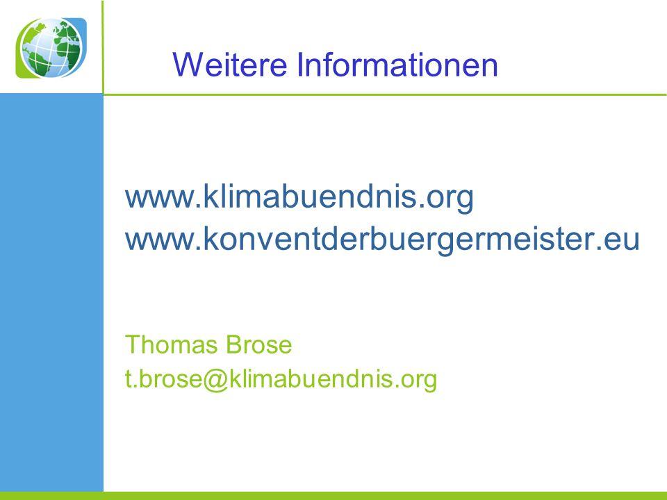 www.klimabuendnis.org www.konventderbuergermeister.eu Thomas Brose t.brose@klimabuendnis.org Weitere Informationen