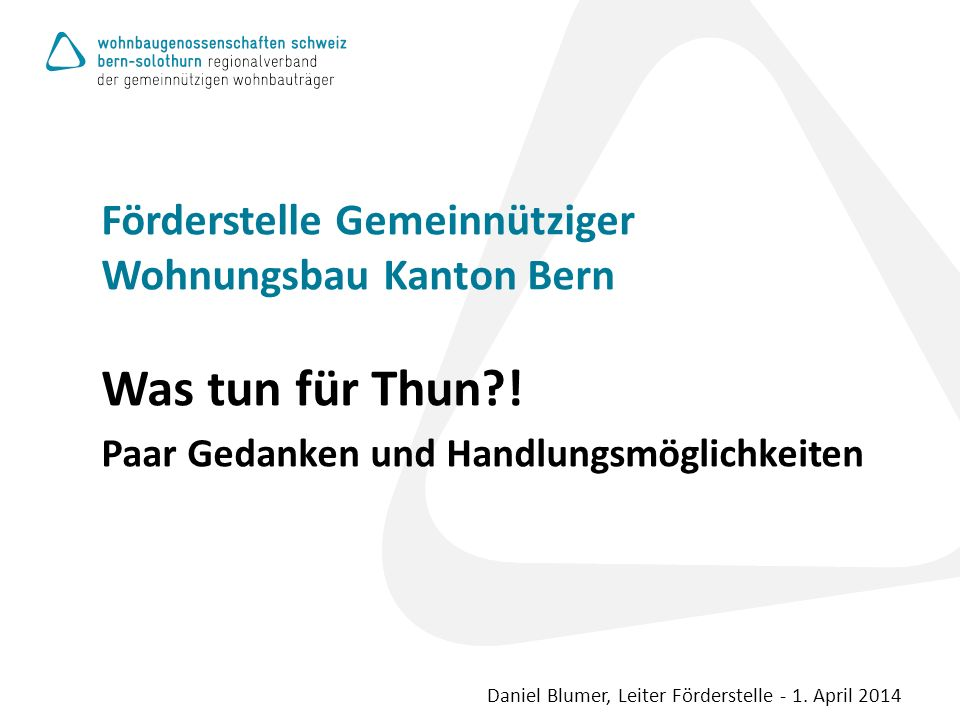 Förderstelle Gemeinnütziger Wohnungsbau Kanton Bern Was tun für Thun .