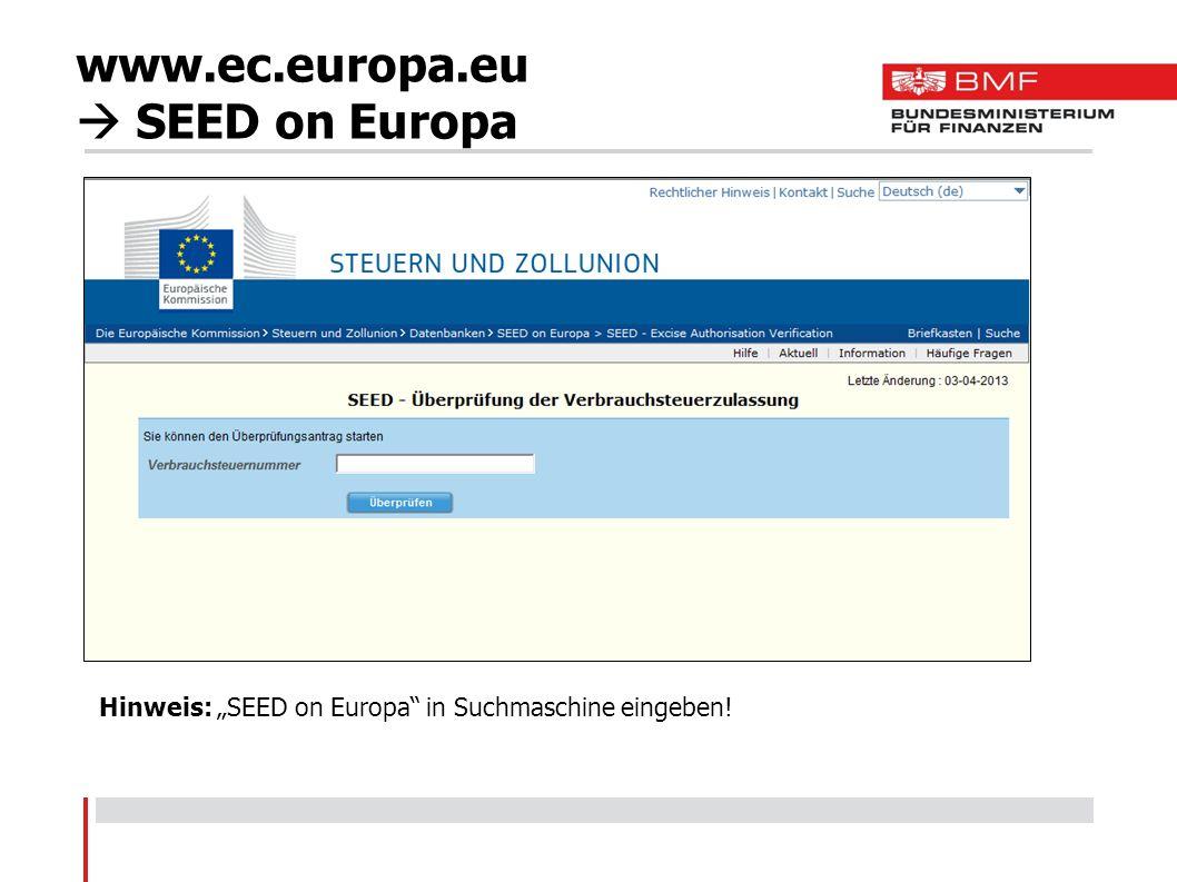www.ec.europa.eu SEED on Europa Hinweis: SEED on Europa in Suchmaschine eingeben!