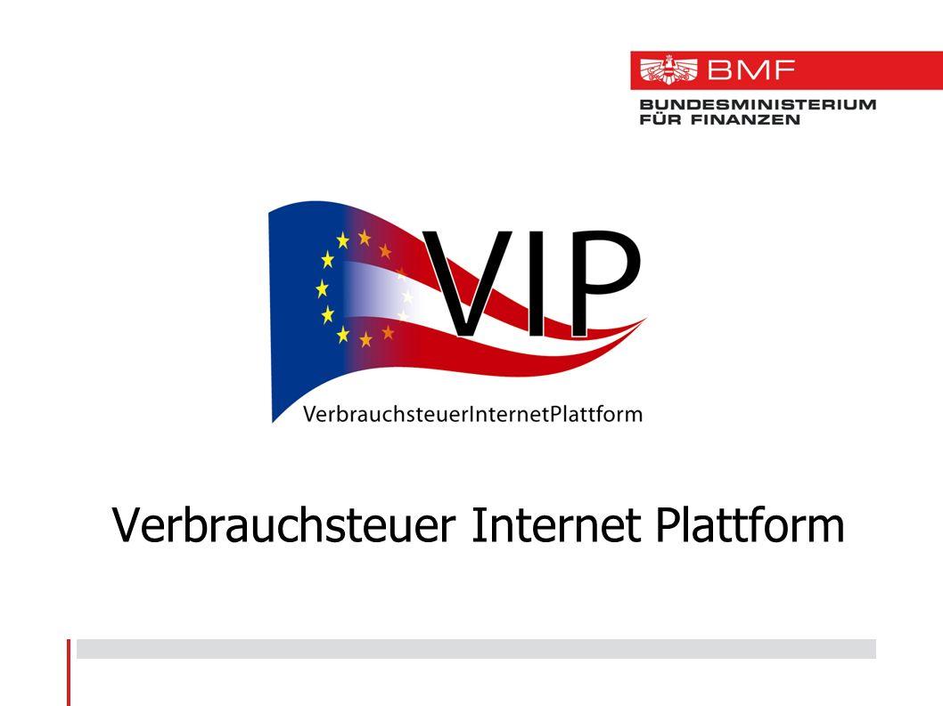 Plattform für alle Verbrauchsteueranwendungen -EU - Anwendungen -nationale Anwendungen Anwendungen -EMCS (Excise Movement and Control System) -EVA (Elektronische Verbrauchsteueranmeldung) -EKA (Elektronische Abfindungsanmeldung) VIP - Allgemeines