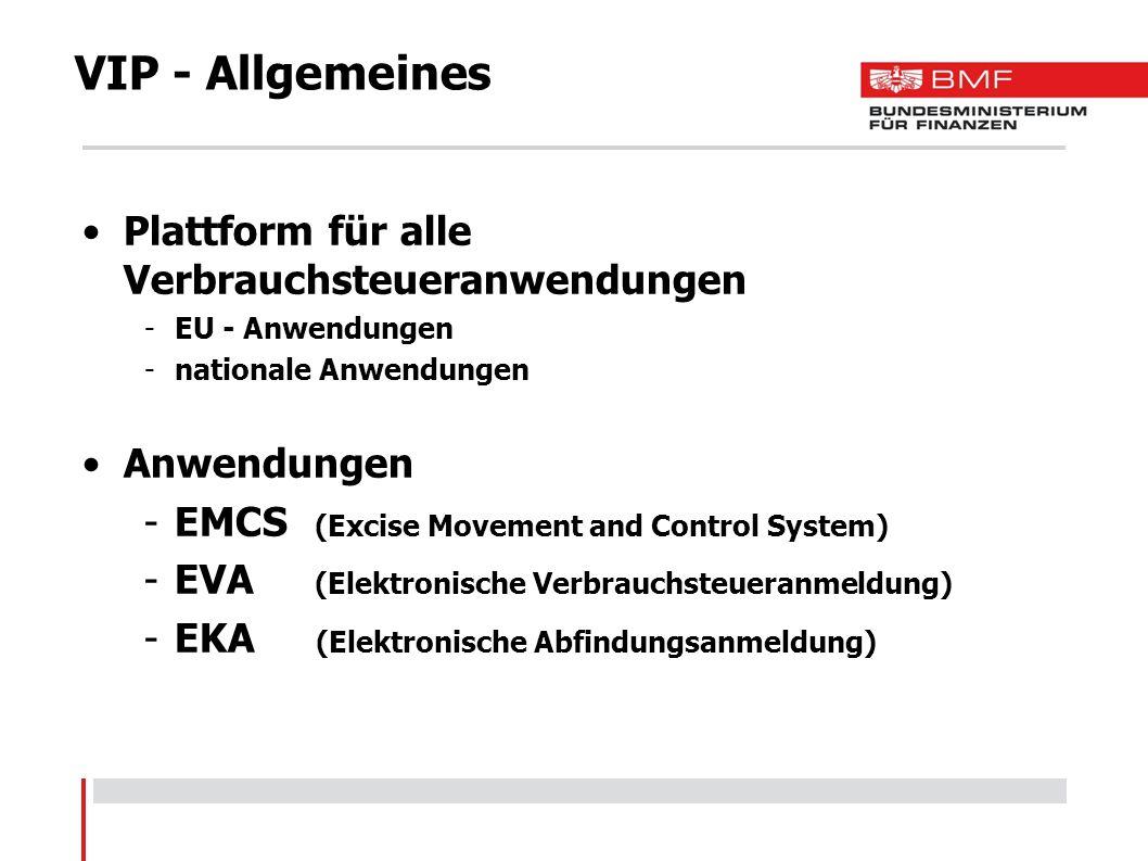 EMCS - Allgemeines Elektronisches System für die Beförderung unter Steueraussetzung -Für die Wirtschaft Zollamt hat überwachende Funktion -Freigabe der Sendung nicht erforderlich Begleitdokument in elektronischer Form Alle Beteiligten müssen in der SEED- Datenbank erfasst sein