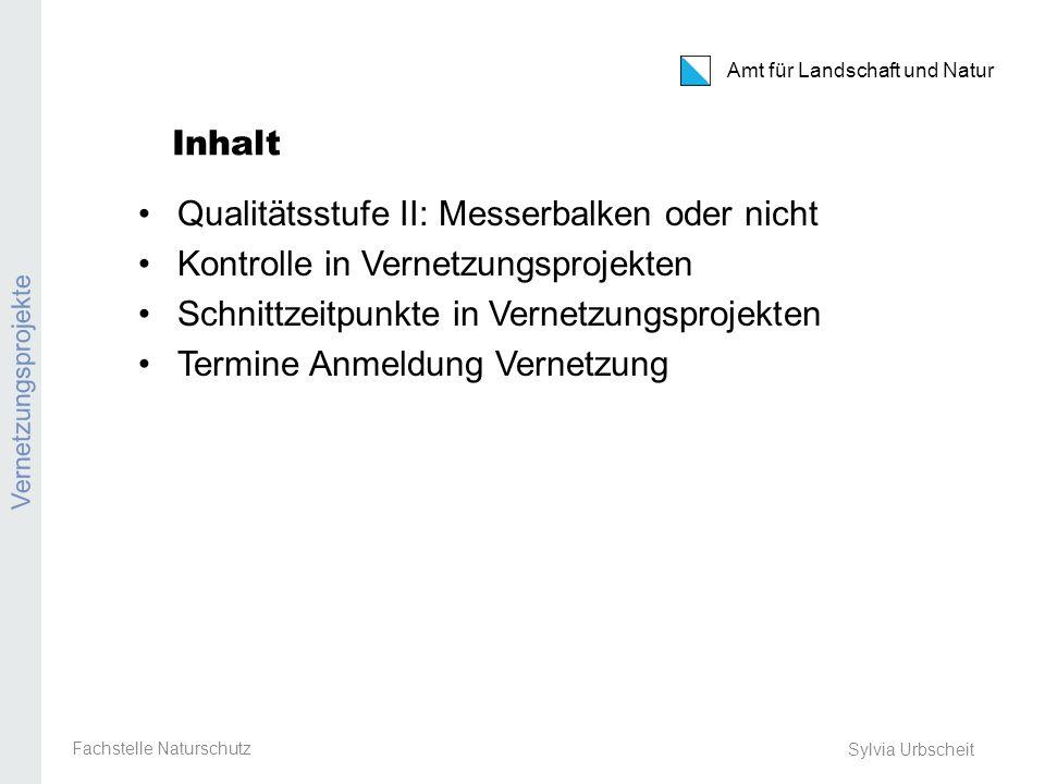 Amt für Landschaft und Natur Agriportal Vernetzung Eingabe Vernetzungsbeiträge: Mitte April bis 7.
