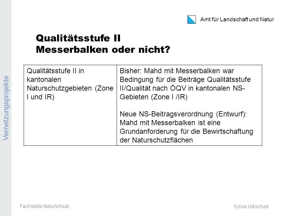 Amt für Landschaft und Natur REB / GMF / Extenso Sylvia Urbscheit Qualitätsstufe II Messerbalken oder nicht.