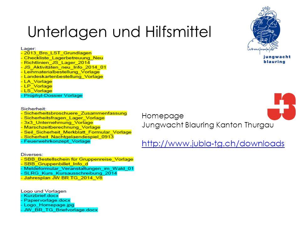 Unterlagen und Hilfsmittel Homepage Jungwacht Blauring Kanton Thurgau http://www.jubla-tg.ch/downloads