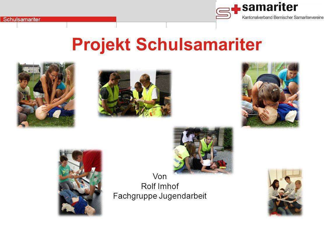 Schulsamariter Projekt Schulsamariter Von Rolf Imhof Fachgruppe Jugendarbeit