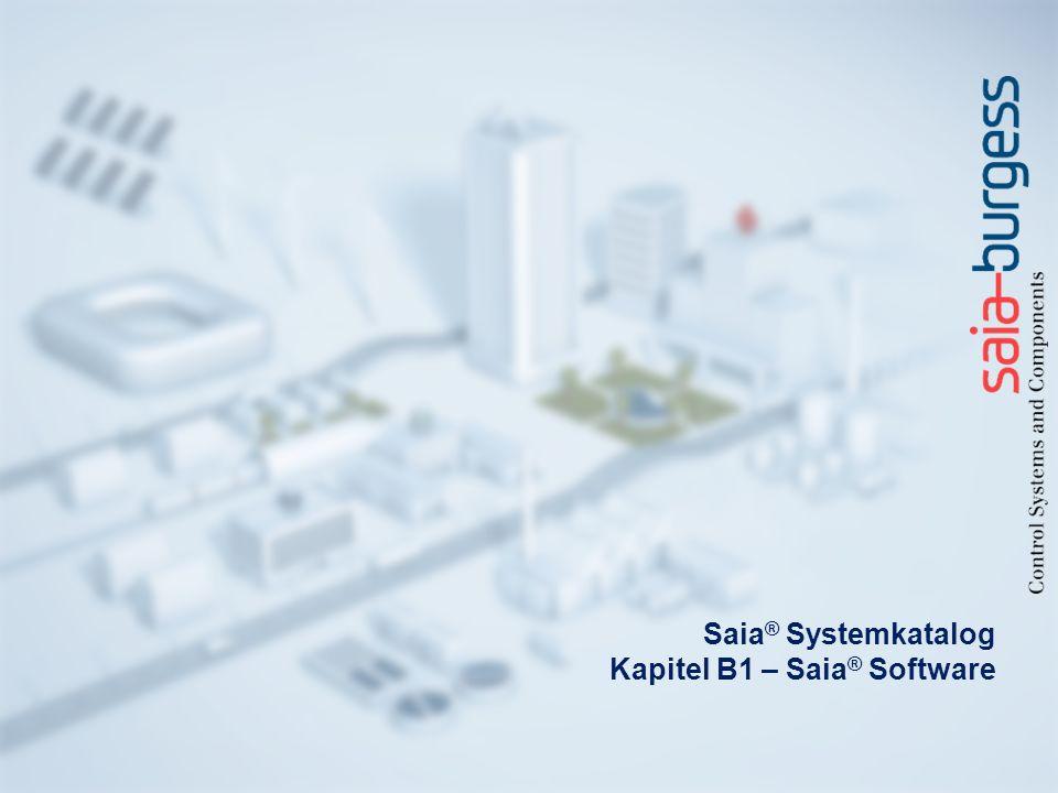 Saia ® Systemkatalog Kapitel B1 – Saia ® Software