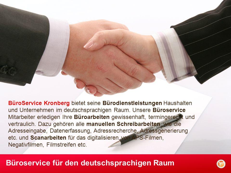 BüroService Kronberg bietet seine Bürodienstleistungen Haushalten und Unternehmen im deutschsprachigen Raum.