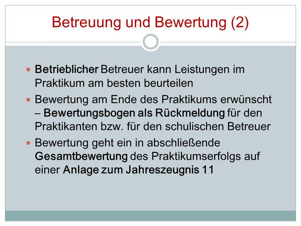 Dokumentation (1) Berichtsmappe zur Dokumentation der Praktikumserfahrungen Umfang ca.