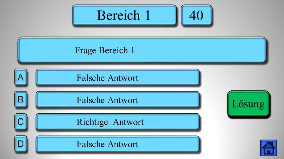 Bereich 3 50 Falsche Antwort Richtige Antwort Lösung Frage Bereich 3 Lösung