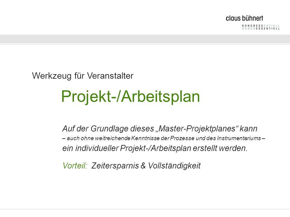 Projekt-/Arbeitsplan Aufbau Grundgedanke: Alle Projektaufgaben insgesamt mit allen Aktivitäten, Leistungsträgern und Verantwortlichen auf einer Plattform erfassen - zentral und dezentral steuerbar.