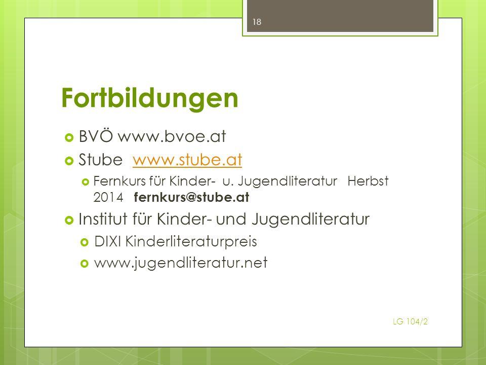 Fortbildungen BVÖ www.bvoe.at Stube www.stube.atwww.stube.at Fernkurs für Kinder- u. Jugendliteratur Herbst 2014 fernkurs@stube.at Institut für Kinder