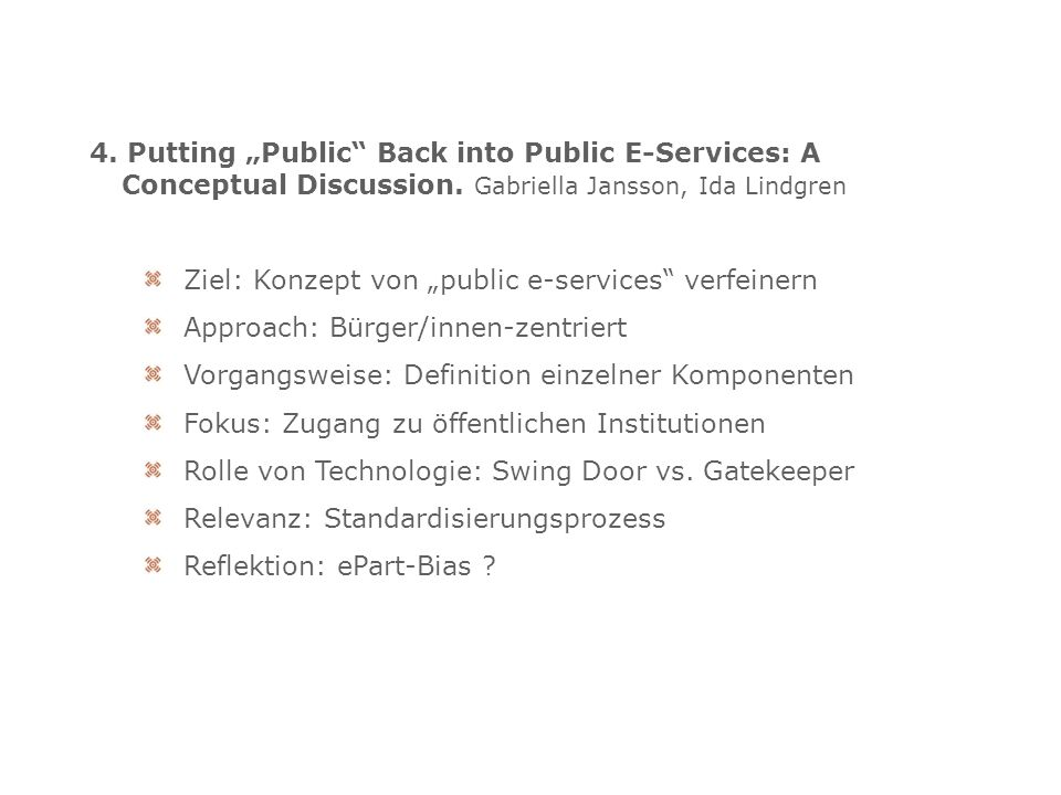 4. Putting Public Back into Public E-Services: A Conceptual Discussion.