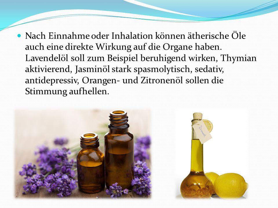 Nach Einnahme oder Inhalation können ätherische Öle auch eine direkte Wirkung auf die Organe haben. Lavendelöl soll zum Beispiel beruhigend wirken, Th