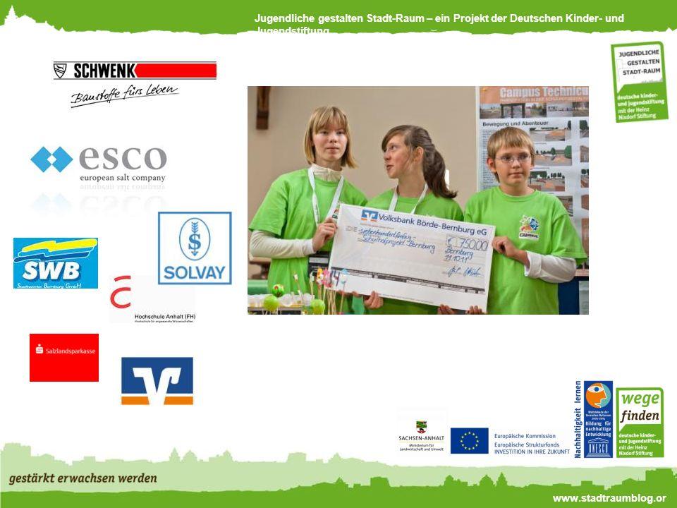 Jugendliche gestalten Stadt-Raum – ein Projekt der Deutschen Kinder- und Jugendstiftung www.stadtraumblog.or g