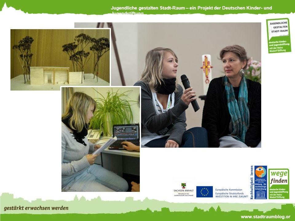 Jugendliche gestalten Stadt-Raum – ein Projekt der Deutschen Kinder- und Jugendstiftung www.stadtraumblog.or g Bernburger Stadtgeschichten für das Mobiltelefon