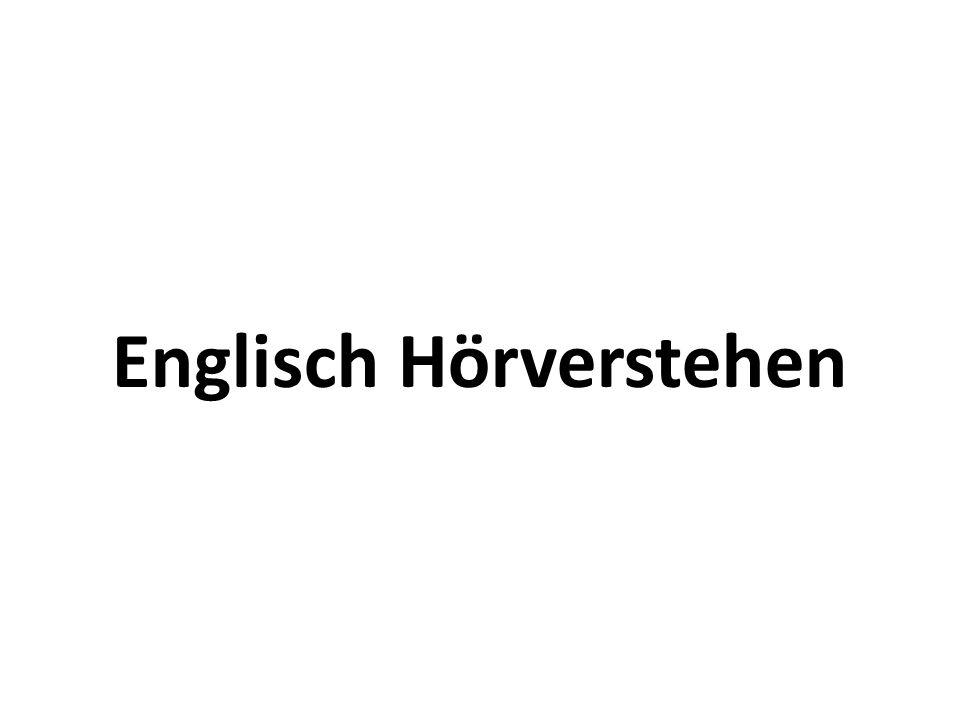 Englisch Hörverstehen