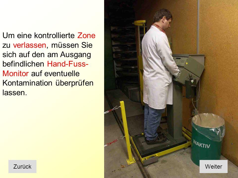 Frage Was ist zu tun, wenn Sie Werkzeuge oder Materialien aus einer kontrollierten Zone herausnehmen.
