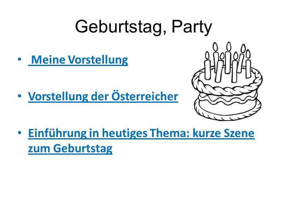 Geburtstag, Party Brainstorming zum Thema Geburstagparty Aufteilung der Schüler in 4 Gruppen nach dem Aufzählen.