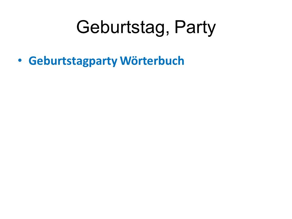 Geburtstag, Party Geburtstagparty Wörterbuch
