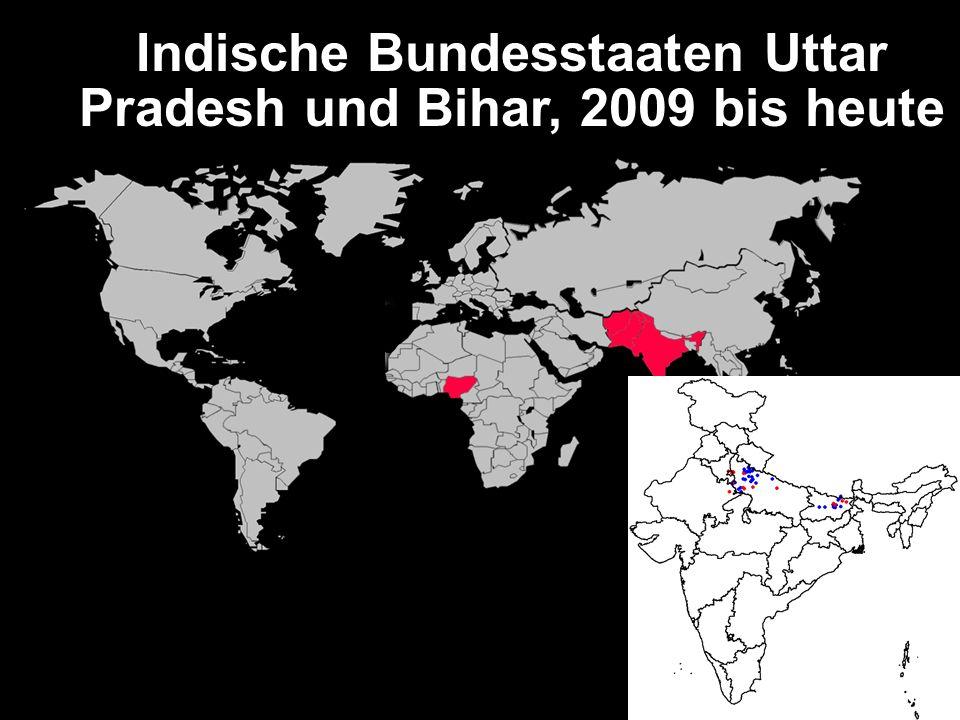 Indische Bundesstaaten Uttar Pradesh und Bihar, 2009 bis heute