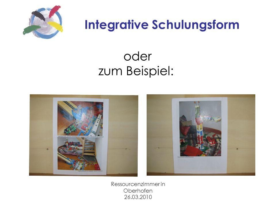 Ressourcenzimmer in Oberhofen 26.03.2010 Integrative Schulungsform oder zum Beispiel: