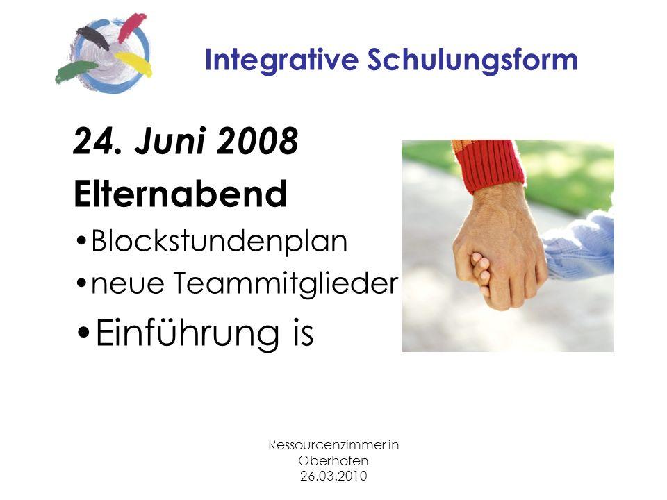 Ressourcenzimmer in Oberhofen 26.03.2010 Integrative Schulungsform 24.