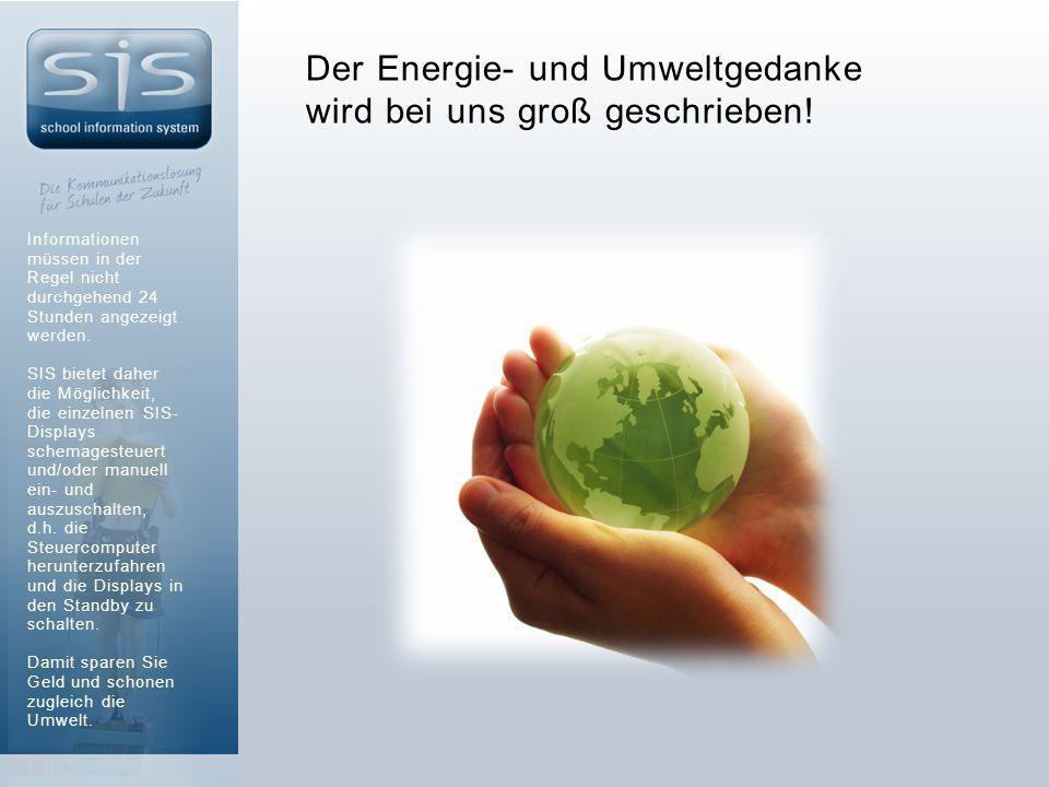 Der Energie- und Umweltgedanke wird bei uns groß geschrieben.