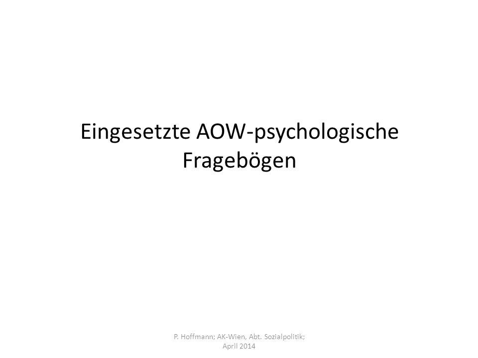 Eingesetzte AOW-psychologische Fragebögen P. Hoffmann; AK-Wien, Abt. Sozialpolitik; April 2014